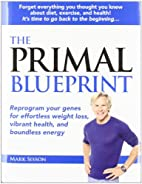 The Primal Blueprint: Reprogram your genes…