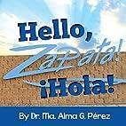 Hello, Zapata! ¡Hola! by Dr. Ma. Alma…