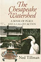 The Chesapeake Watershed : a sense of place…