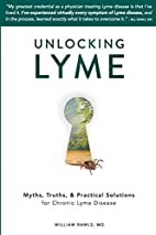 Unlocking Lyme: Myths, Truths, and Practical…