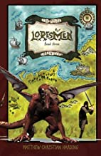 Loresmen by Matthew Christian Harding