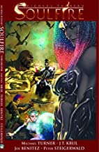 Soulfire Volume 1 Part 2 by J. T. Krul