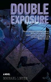 Double Exposure von Michael Lister