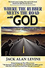 Where the Rubber Meets the Road with God by…