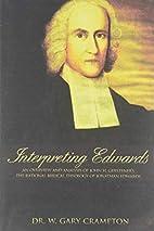 Interpreting Jonathan Edwards by Dr. W. Gary…
