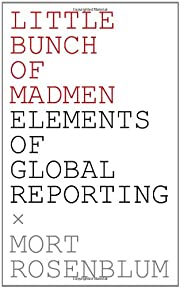 Little Bunch of Madmen: Elements of Global…