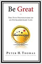 Be Great: The Five Foundations of an…