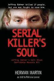 Serial Killer's Soul: Jeffrey Dahmer's Cell…