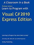 Learn to Program with Visual C# 2010 Express…