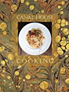 Canal House Cooking: La Dolce Vita by…