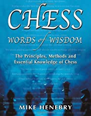 Chess Words of Wisdom de Mike Henebry