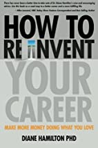 How to Reinvent Your Career: Make More Money…