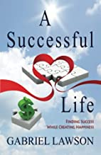 A Successful Life: Finding Success While…