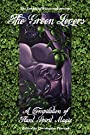 The Green Lovers - Christopher Penczak