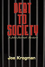 Debt to Society por Joe Krogman