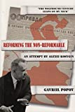 Reforming the non-reformable : an attempt by Alexei Kosygin / Gavriil Popov ; translated by Loren Danaher