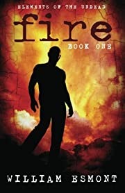 Fire (Elements of The Undead) de William…