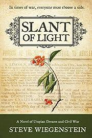 Slant of Light: A Novel of Utopian Dreams…