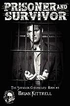 Prisoner and Survivor (The Survivor…