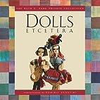 Dolls Etcetera: The Ruth E. Funk Private…