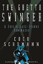 The Ghetto Swinger: A Berlin Jazz-Legend…