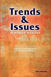 Trends & Issues in Modern Missions: Trends…