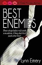 Best Enemies (A Triple Trouble Mystery) by…