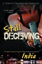 Still Deceiving by India