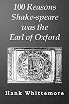 100 Reasons Shake-speare was the Earl of…