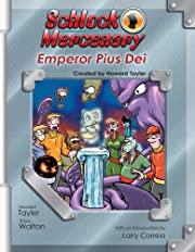 Schlock Mercenary: Emperor Pius Dei de…