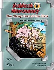 Schlock Mercenary: The Sharp End of the…