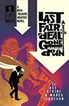 Last Fair Deal Gone Down by Ace Atkins