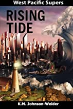 West Pacific Supers: Rising Tide by K.M.…