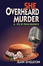 She Overheard Murder by Jean Sheldon