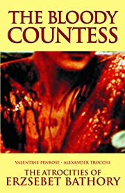 The Bloody Countess: The Atrocities of…