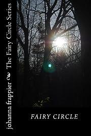 Fairy Circle (Volume 1) af johanna frappier