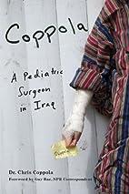 Coppola: A Pediatric Surgeon in Iraq by…