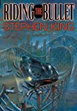 Riding the Bullet (2000) (Book) written by Stephen King