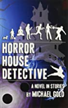 Horror House Detective by Michael Gold