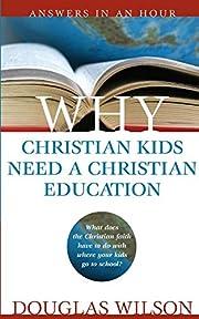 Why Christian Kids Need A Christian…