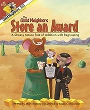 The Good Neighbors Store an Award: A Cheesy…