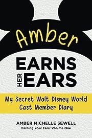 Amber Earns Her Ears: My Secret Walt Disney…