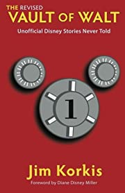 The Revised Vault of Walt: Unofficial Disney…