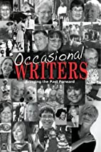 Occasional Writers: Bringing the Past…