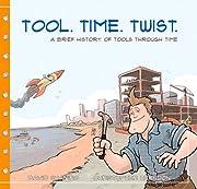 Tool. Time. Twist. av David R. Shapiro