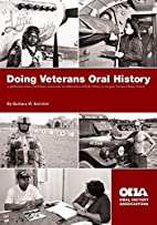 Doing Veterans Oral History by Barbara W.…