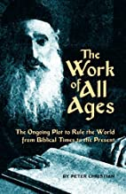 The Work of All Ages: The Ongoing Plot to…