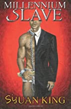 Millennium Slave Part 1 by Sijuan King