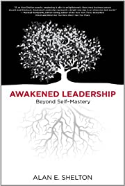 Awakened Leadership: Beyond Self-Mastery by…
