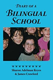 Diary of a Bilingual School: How a…